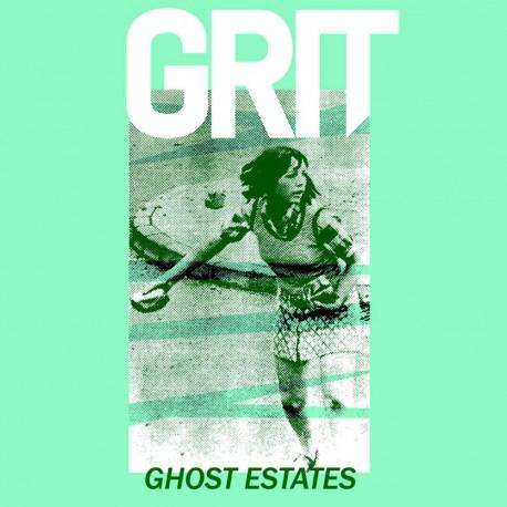 GRIT - Ghost Estates Demo 7''