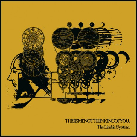 THISISMETHINKINGOFYOU - The Limbic System (Gold) 7''