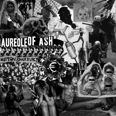 AUREOLE OF ASH - Human Bankruptcy TAPE
