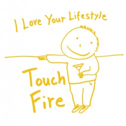 I LOVE YOUR LIFESTYLE TOUCH / FIRE - Split 7''