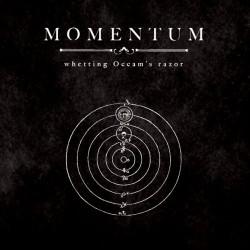 MOMENTUM - Whetting Occam's Razor CD