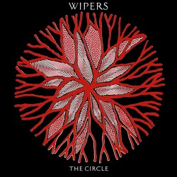 WIPERS - The Circle LP