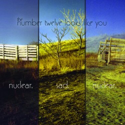 THE NUMBER 12 LOOKS LIKE YOU - Nuclear Sad Nuclear LP
