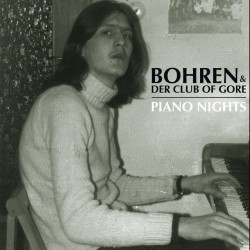 BOHREN & DER CLUB OF GORE - Piano Nights 2xLP