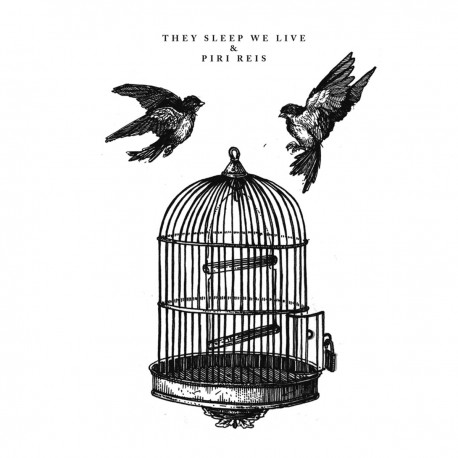 PIRI REIS / THEY SLEEP WE LIVE - Split 7''