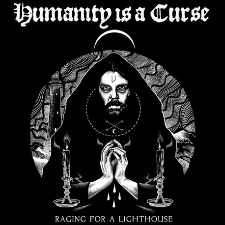 HUMANITY IS A CURSE - Raging For Lighthouse LP