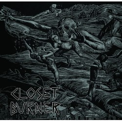CLOSET BURNER - Disappointment. Death. Dishonor.LP