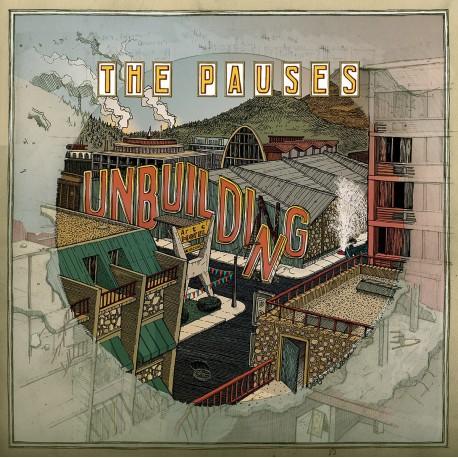 THE PAUSES - Unbuilding LP