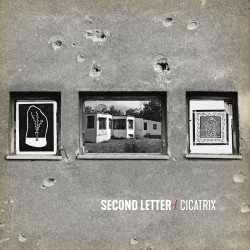 SECOND LETTER - Cicatrix LP