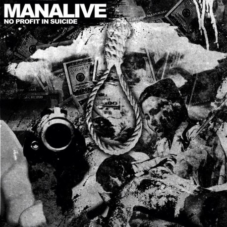 MANALIVE - No Profit In Suicide 7''