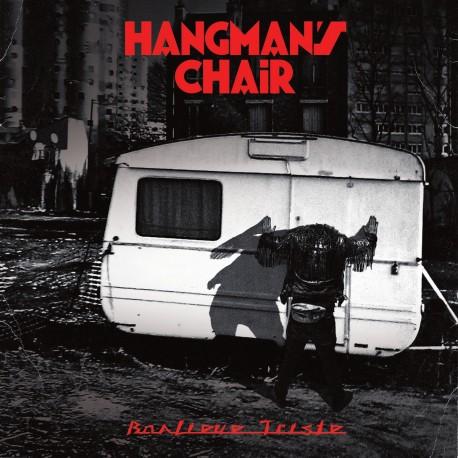 HANGMAN'S CHAIR - Banlieue Triste 2xLP