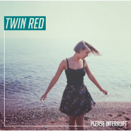 TWIN RED - Please Interrupt LP