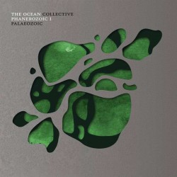 THE OCEAN -  Phanerozoic I: Palaeozoic LP