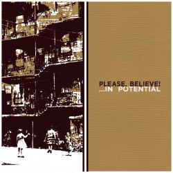 PLEASE, BELIEVE! - In Potential LP