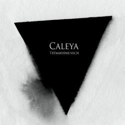 CALEYA - Trymmermensch LP