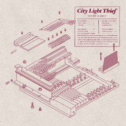 CITY LIGHT THIEF - Nothing Is Simple 2xLP