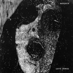 MOLOCH - Love Songs 7''