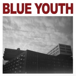 BLUE YOUTH - Dead Forever LP