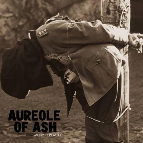 AUREOLE OF ASH - Morbid Reality CD