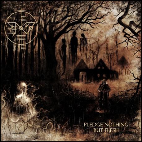 SCATH NA DEITHE - Pledge Nothing But Flesh LP