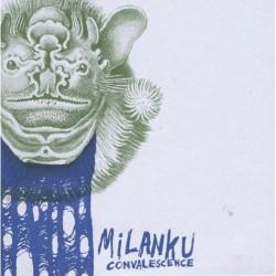 MILANKU - Convalescence CD