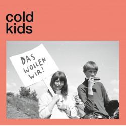 COLD KIDS - Das Wollen Wir 7''