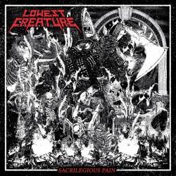 LOWEST CREATURE - Sacrilegious Pain CD