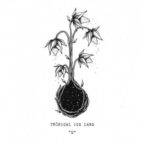 TRÖPICAL ICE LAND - D LP