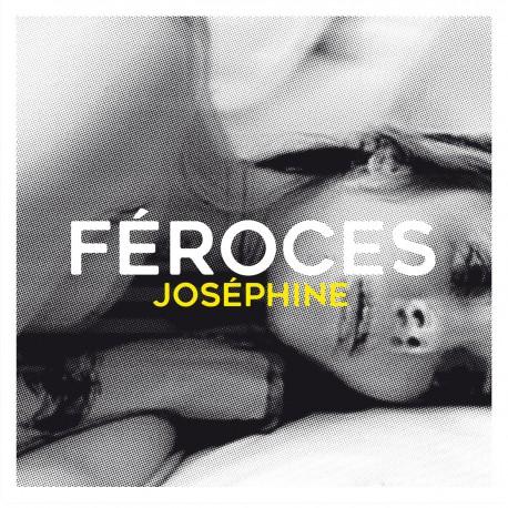 FÉROCES - Josephin LP