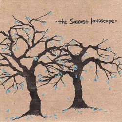 THE SADDEST LANDSCAPE - Lift Your Burdens High For This is Where We Cross​ CD