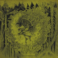 ARBORICIDIO - What we leave behind LP