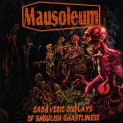 MAUSOLEUM - Cadaveric Displays Of Ghoulish Ghastliness LP