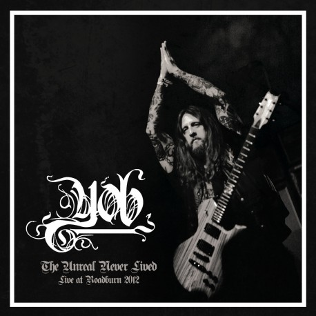 YOB - The Unreal Never Lived - Live At Roadburn 2012 LP