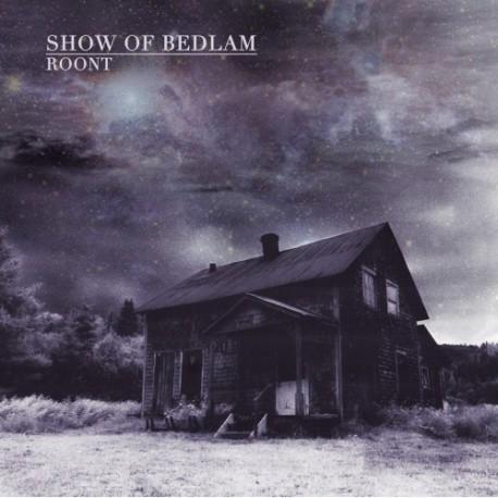 SHOW OF BEDLAM - Roont LP