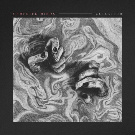 CEMENTED MINDS - Colostrum 10''