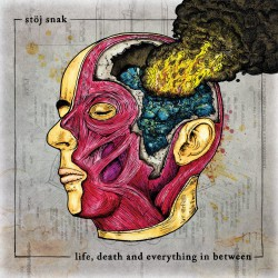 STÖJ SNAK - Life, Death and Everything in Between LP
