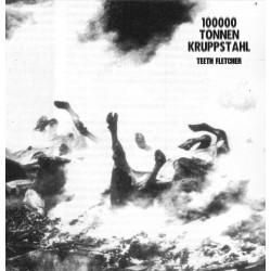 100000 TONNEN KRUPPSTAHL - Teeth Fletcher 2xLP
