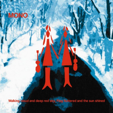 MONO - Walking Cloud And Deep Red Sky, Flag Fluttered… 2xLP