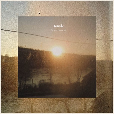 EAST - In An Instant LP