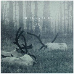 THERE'S A LIGHT - A Long Lost Silence 2xLP