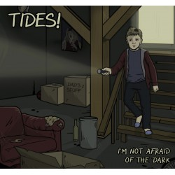 TIDES! - I'm Not Afraid Of The Dark LP