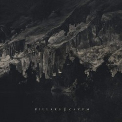 PILLARS - Cavum Reimagined 2xLP