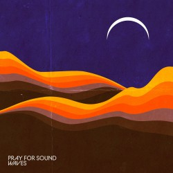 PRAY FOR SOUND - Waves 2xLP