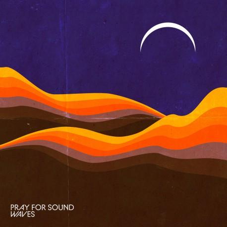 PRAY FOR SOUND - Waves 2xLP