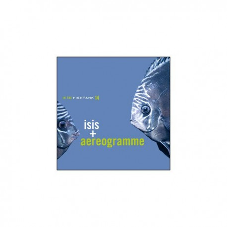 ISIS + AEREOGRAMME - In The Fishtank LP