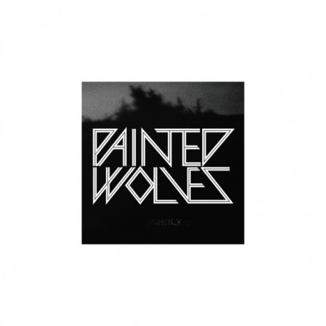 PAINTED WOLVES - Unholy 7""