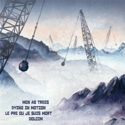 "LE PRE OU JE SUIS MORT/DOLCIM/MEN AS TREES/DYING IN MOTION - Split 12"""