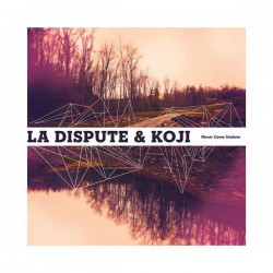 LA DISPUTE / KOJI - Never Come Undone 12""